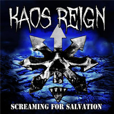 Screaming for Salvation mp3 Album by Kaos Reign