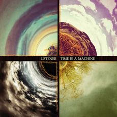 Time Is a Machine mp3 Album by Listener