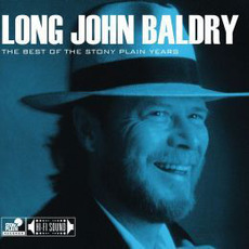 The Best Of The Stony Plain Years mp3 Artist Compilation by Long John Baldry