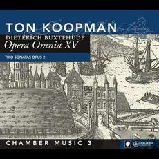 Opera Omnia XV: Chamber Music 3