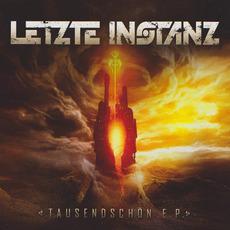 Tausendschön mp3 Album by Letzte Instanz