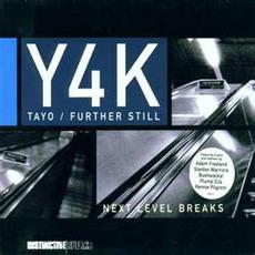 Y4K: Tayo / Further Still