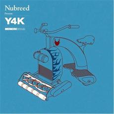Nubreed Presents Y4K