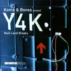 Koma & Bones Present: Y4K: Next Level Breaks mp3 Compilation by Various Artists