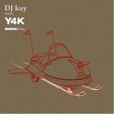 DJ Icey Presents: Y4K mp3 Compilation by Various Artists