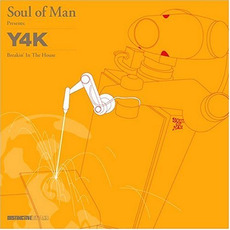 Soul of Man Presents: Y4K: Breakin' in the House mp3 Compilation by Various Artists
