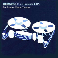 Distinctive Breaks Presents Y4K: Past Lessons, Future Theories mp3 Compilation by Various Artists