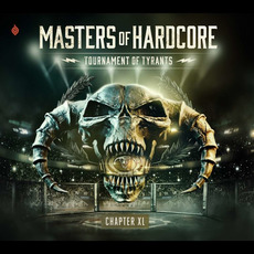 Masters of Hardcore, Chapter XL: Tournament of Tyrants by Various Artists