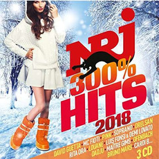NRJ 300% Hits 2018 mp3 Compilation by Various Artists