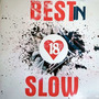 Best in Slow 18