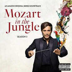 Mozart in the Jungle: Season 3 by Various Artists
