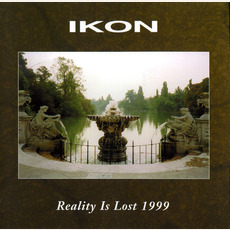 Reallty Is Lost 1999 by IKON