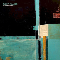 Deafman Glance mp3 Album by Ryley Walker