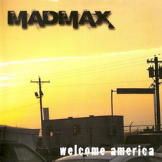 Welcome America by Mad Max