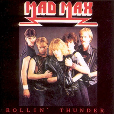 Rollin' Thunder mp3 Album by Mad Max