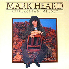 Appalachian Melody (Remastered) mp3 Album by Mark Heard