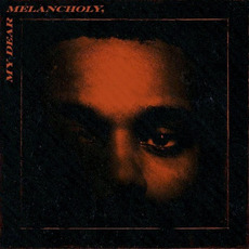 My Dear Melancholy, mp3 Album by The Weeknd
