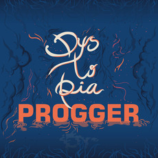 Dystopia mp3 Album by Progger