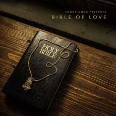 Snoop Dogg Presents Bible of Love mp3 Album by Snoop Dogg