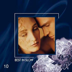 Best in Slow 10 mp3 Compilation by Various Artists