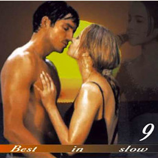 Best in Slow 9 mp3 Compilation by Various Artists