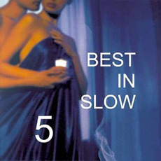 Best in Slow 5 mp3 Compilation by Various Artists