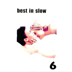 Best in Slow 6 mp3 Compilation by Various Artists
