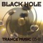 Black Hole Trance Music 03-18