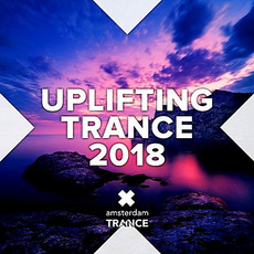 Uplifting Trance 2018 by Various Artists