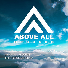 Above All Records: The Best of 2017 by Various Artists