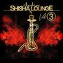Arabian Shisha Lounge, Vol.3