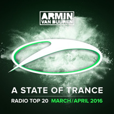 A State of Trance: Radio Top 20: March / April 2016 by Various Artists