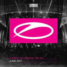 A State of Trance: Top 20: June 2017 by Various Artists