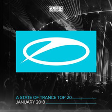A State of Trance: Top 20: January 2018 by Various Artists