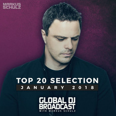 Global DJ Broadcast: Top 20 January 2018 mp3 Compilation by Various Artists