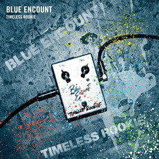 TIMELESS ROOKIE mp3 Album by BLUE ENCOUNT