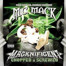 Macknificent (Chopped & Screwed) mp3 Album by M.C. Mack