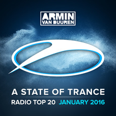 A State of Trance: Radio Top 20: January 2016 by Various Artists