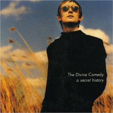 A Secret History... The Best of the Divine Comedy mp3 Artist Compilation by The Divine Comedy
