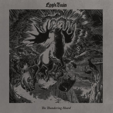 The Thundering Heard: Songs of Hoof and Horn by Eagle Twin