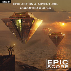 Epic Action & Adventure: Occupied World by Epic Score