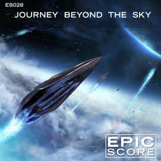 Journey Beyond The Sky mp3 Album by Epic Score