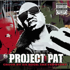 Crook by Da Book: The Fed Story mp3 Album by Project Pat