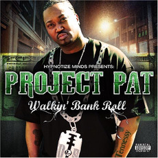 Walkin' Bank Roll mp3 Album by Project Pat