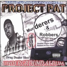Murderers & Robbers mp3 Album by Project Pat