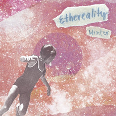 Ethereality mp3 Album by Winter