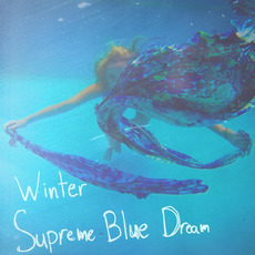 Supreme Blue Dream mp3 Album by Winter