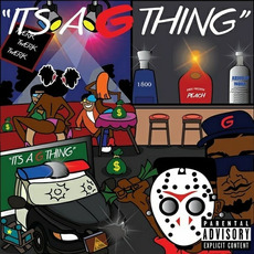 Its A G Thing by G & Project Pat