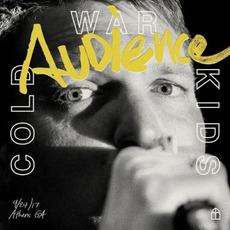 Audience (Live) mp3 Live by Cold War Kids