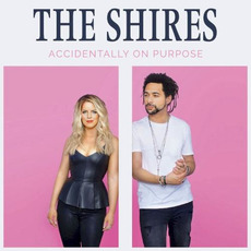 Accidentally On Purpose mp3 Album by The Shires